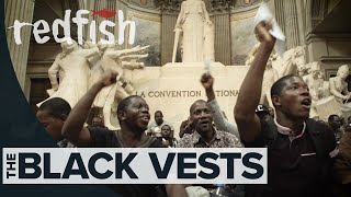 The Black Vests: Inside France's Undocumented Movement