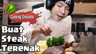 Video Bikin Steak Terenak  - Cooking Simulator Indonesia MP3, 3GP, MP4, WEBM, AVI, FLV September 2019
