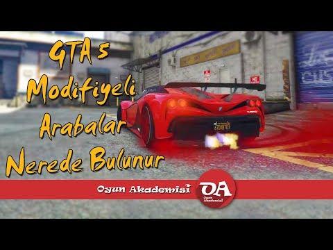 GTA 5 Modifiyeli Arabalar Nerede Bulunur (Modifiye İçerir)