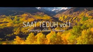 Video SAAT TEDUH Vol. 01 - Keluarga Allah Worship MP3, 3GP, MP4, WEBM, AVI, FLV Desember 2018