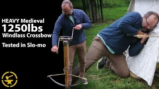 Video HEAVY Medieval 1250lbs Windlass Crossbow - TESTED in Slo-Mo MP3, 3GP, MP4, WEBM, AVI, FLV Juni 2019