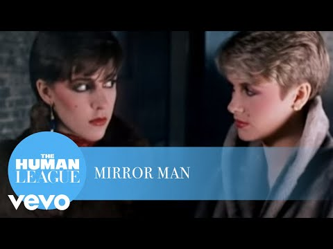 Mirror Man (Song) by The Human League