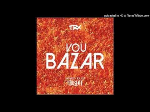 TRX   Vou Bazar