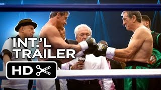 Grudge Match Official UK Trailer (2013) - Robert De Niro, Sylvester Stallone Movie HD