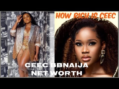 Ceec Bbnaija Net Worth | How Rich Is Cynthia Nwadiora Bbnaija