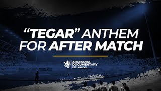 "Video Aremania - ""TEGAR"" Anthem for After Match MP3, 3GP, MP4, WEBM, AVI, FLV Oktober 2018"