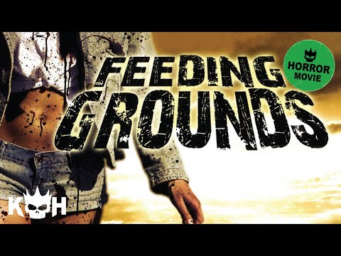 Feeding Grounds | Full Movie English 2015 | Horror