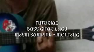 Tutorial bass gitar lagu mesin sampink - monteng