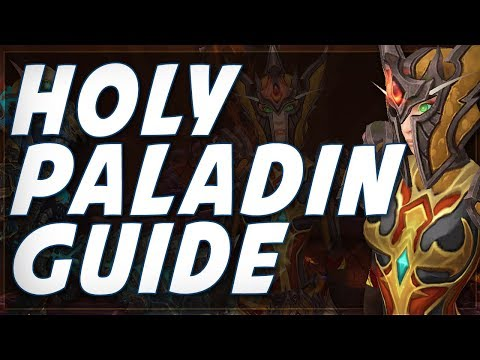 Legion 7.3   EASY Holy Paladin PvP Guide