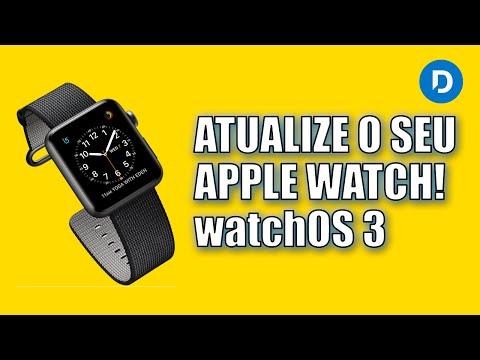 Como atualizar o Apple Watch para o watchOS 3 - Dan Mori