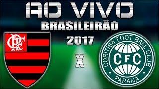 FLAMENGO X CORITIBA - AO VIVO PELO BRASILEIRÃO 2017 COM PARCIAIS DO CARTOLA FC NA TELA! NARRAÇÃO...