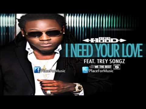 Ace Hood - I Need Your Love Ft. Trey Songz