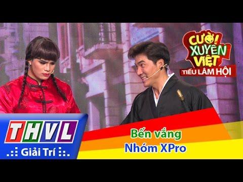 THVL | Cười xuyên Việt - Tiếu lâm hội | Tập 7: Bến vắng - Nhóm XPro - Thời lượng: 21:52.