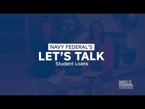 Lets Talk Student Loans | Navy Federal Credit Union
