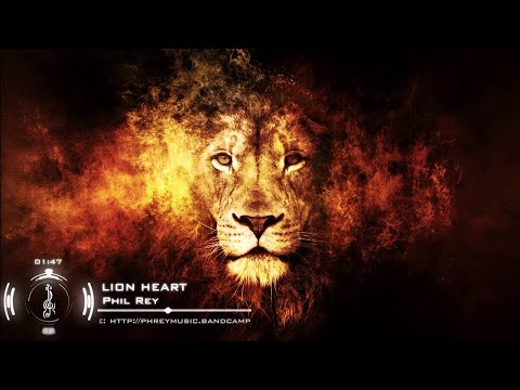 Phil Rey - LION HEART | Powerful Epic Action  Music