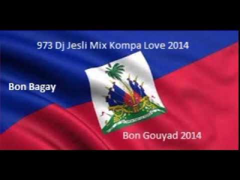 Mix Kompa Bon Gouyad 2014 . Mixé Par Dj Jesli 973