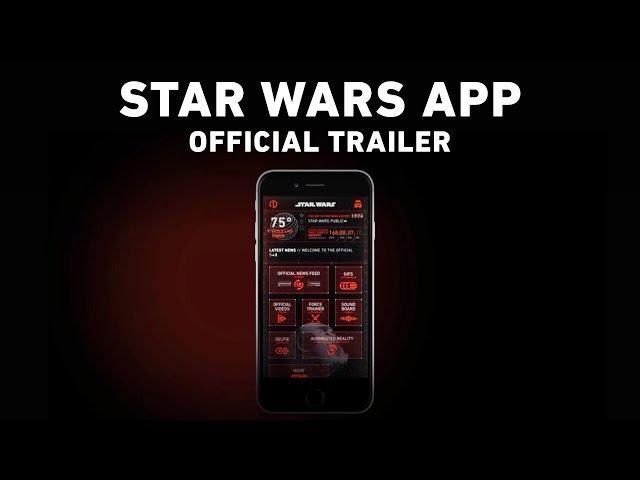 Star Wars App Trailer (Official)