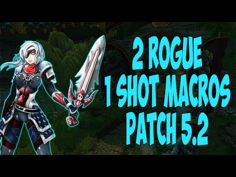 wow - Sensus - WoW Rogue Guide - 2 Rogue 1 Shot Macros/PvP Montage (WoW MoP Rogue PvP) [Patch 5.2/Patch 5.3] [WoW Rogue One Shot Macro] [WoW Rogue 1 Shot Macro] [...