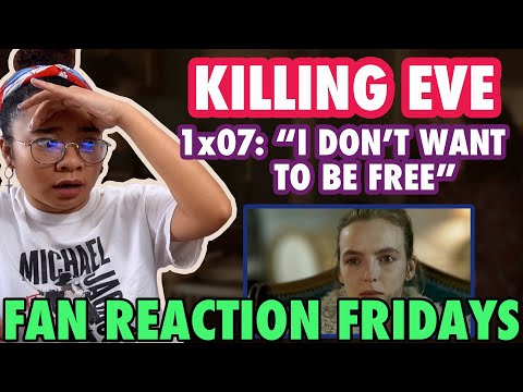 "KILLING EVE Season 1 Episode 7: ""I Don't Want to Be Free"" Reaction & Review 