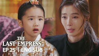 """Video """"Are you criticizing my mother in front of me?"""" [The Last Empress Ep 25] MP3, 3GP, MP4, WEBM, AVI, FLV Mei 2019"""