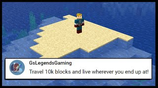 I HAD TO TRAVEL 10,000 BLOCKS.. | Minecraft Top Comment #2