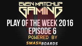 EMG Super Smash Bros. Play of the Week 2016 – Episode 6