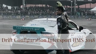 Video Moment Spesial di IIMS Drift Configuration Intersport MP3, 3GP, MP4, WEBM, AVI, FLV Oktober 2018
