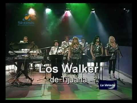 Los Walker de Tijuana - Porque me ignoras, LA VELADA en  VIVO