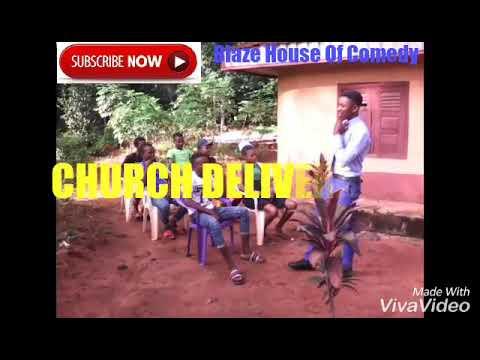 CHURCH DELIVERANCE(Blaze House Of Comedy) (Nigeria Comedy)