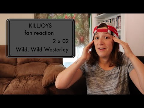 Killjoys Fan Reaction 2x02 Wild, Wild Westerley