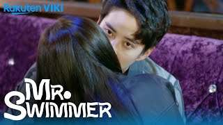 Mr Swimmer   Ep1   First Kiss  First Meeting  Eng Sub