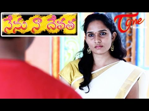 Nenu Naa Devatha    Romantic Comedy Short Film    By Thota Mallikarjuna