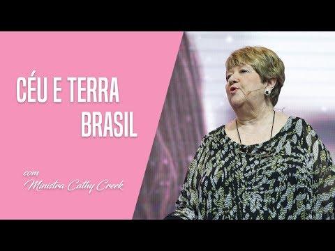 Céu e terra - Brasil com Min. Cathy Creek  Conferência de Mulheres  30.09.2017  Noite