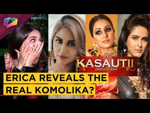 Erica Fernandes REVEALS The Real Komolika From Kas