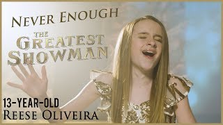 Video The Greatest Showman - Never Enough [cover by Reese Oliveira of One Voice Children's Choir] MP3, 3GP, MP4, WEBM, AVI, FLV Maret 2018