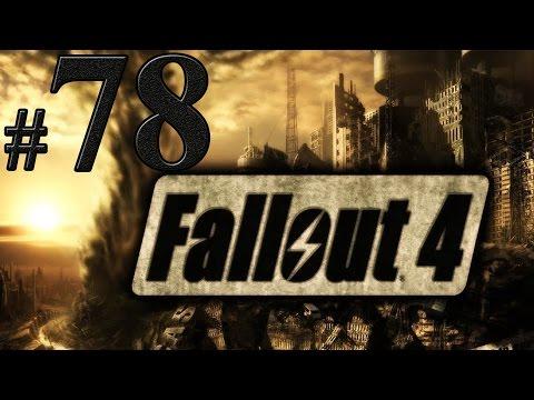 Fallout 4 Прохождение #78