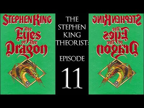 The Stephen King Theorist: Episode Eleven - THE EYES OF THE DRAGON