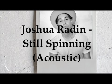 Still Spinning Acoustic Lyric Video