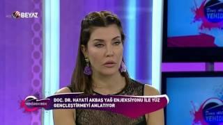Doç.Dr.Hayati Akbaş-Yüze Yağ Enjeksiyonu(lipofilling)-Beyaz Tv