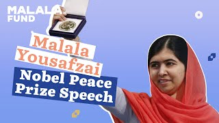 Malala Yosufzai Nobel Peace Prize Speech