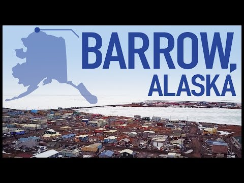 A Fascinating Three Part Look at Barrow Alaska the Most Northern Town in the United