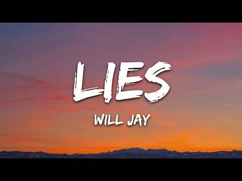Will Jay - Lies (Lyrics)