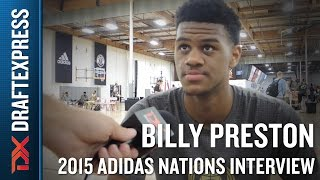 Billy Preston 2015 Adidas Nations Interview