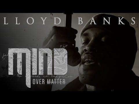 Lloyd Banks  - Mind Over Matter