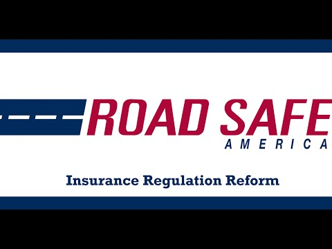 Road Safe America Requests Change of Insurance Regulations in the Trucking Industry