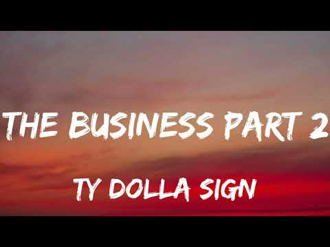 Ty Dolla Sign & Tiesto - The Business Part 2 (Lyrics) New Song