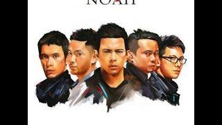 Noah - Membebaniku