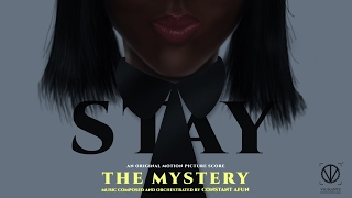 The Mystery - Stay Original Motion Picture Score