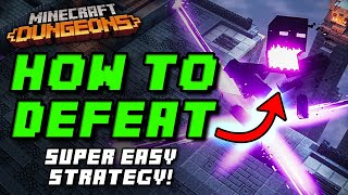 How to EASILY DEFEAT the Arch-Illager / HEART OF ENDER in Minecraft Dungeons!