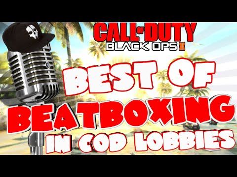 THE BEST OF BEATBOXING IN COD LOBBIES!!!